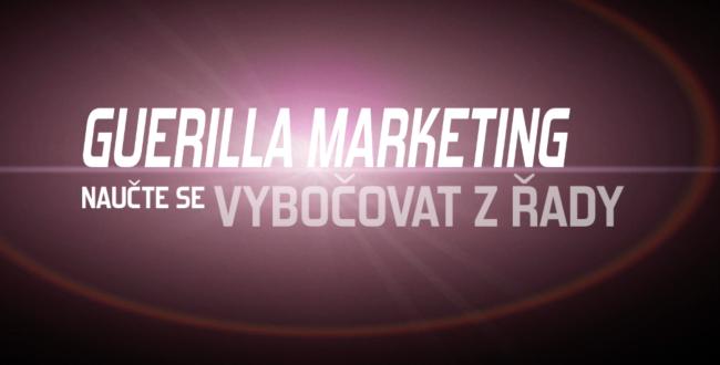 školení guerilla marketingu Honza Škraňka